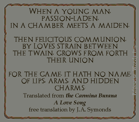 A Love Song from the Carmina Burana