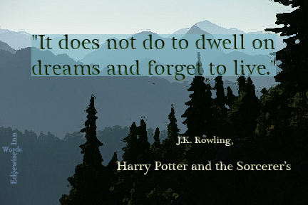 Dwell on Dreams Meme JK Rowling copy